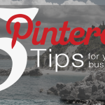 5 Pinterest Tips for Business
